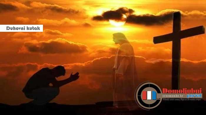 ŽELIŠ LI UĆI U KRALJEVSTVO BOŽJE? | Domoljubni portal CM | Duhovni kutak