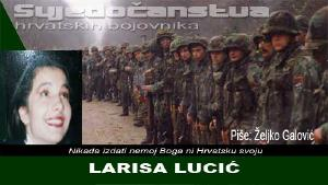 LARISA LUCIĆ: Imam divnog muža i divnu djecu. I moju Hrvatsku! | Domoljubni portal CM | Svjedočanstva hrvatskih bojovnika
