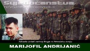 MARIJOFIL ANDRIJANIĆ - vukovarski branitelj i bivši logoraš | Domoljubni portal CM | Svjedočanstva hrvatskih bojovnika